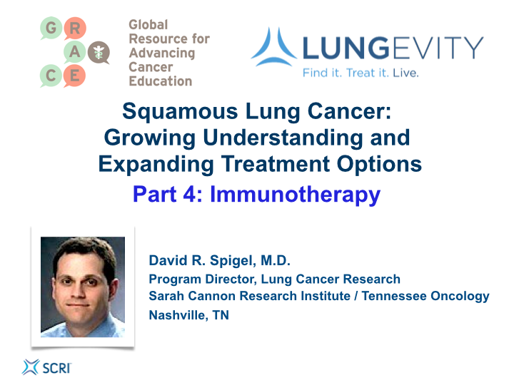 Artwork for Squamous Lung Cancer, Part 4: Immunotherapy (video)