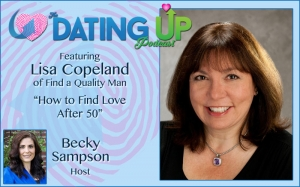 Lisa Copeland: How to Find Love After 50 (and Before, Too!)