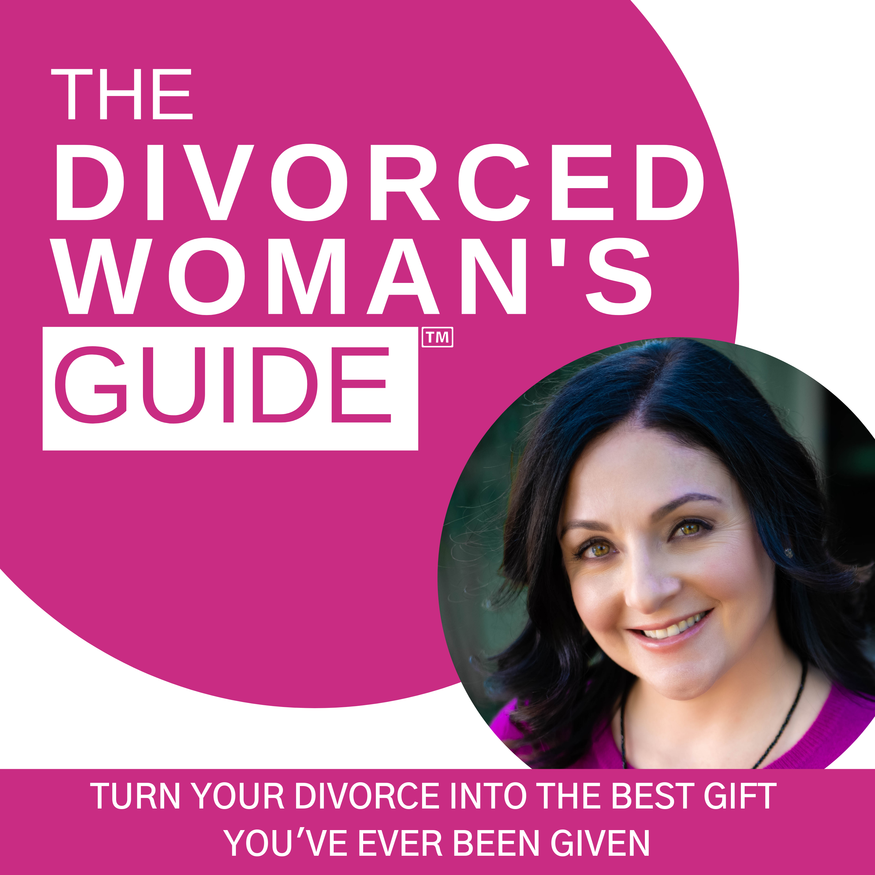 Artwork for How to Pivot From Stuck in the Past to Looking Forward In Your Divorce Process w/Susan Guthrie