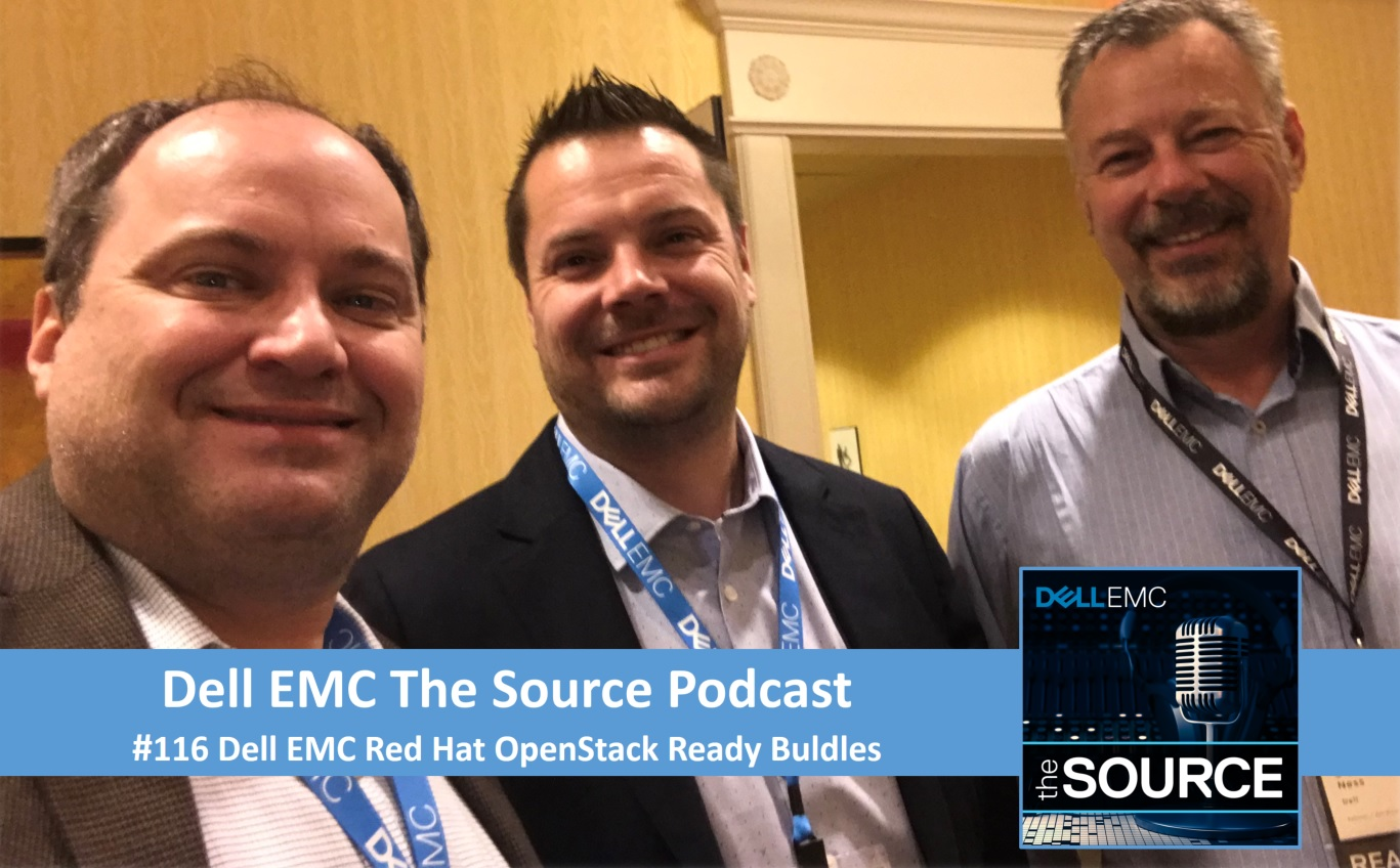 Dell EMC The Source #116: Red Hat Open Stack Ready Bundle