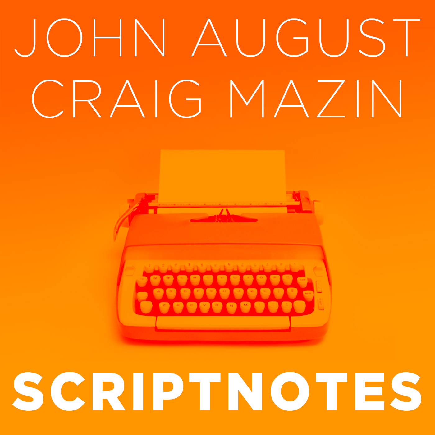Scriptnotes Podcast:John August and Craig Mazin