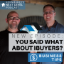 Artwork for YOU SAID *WHAT* ABOUT iBUYERS? Business Tip: Think For Yourself and Learn the Truth