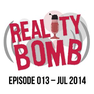 Reality Bomb Episode 013