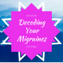 Artwork for Decoding Your Migraines with Erin Knight