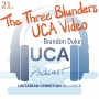 Artwork for 21. The Three Blunders UCA Video - Brandon Duke