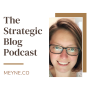 Artwork for Here's what The Strategic Blog Podcast is all about