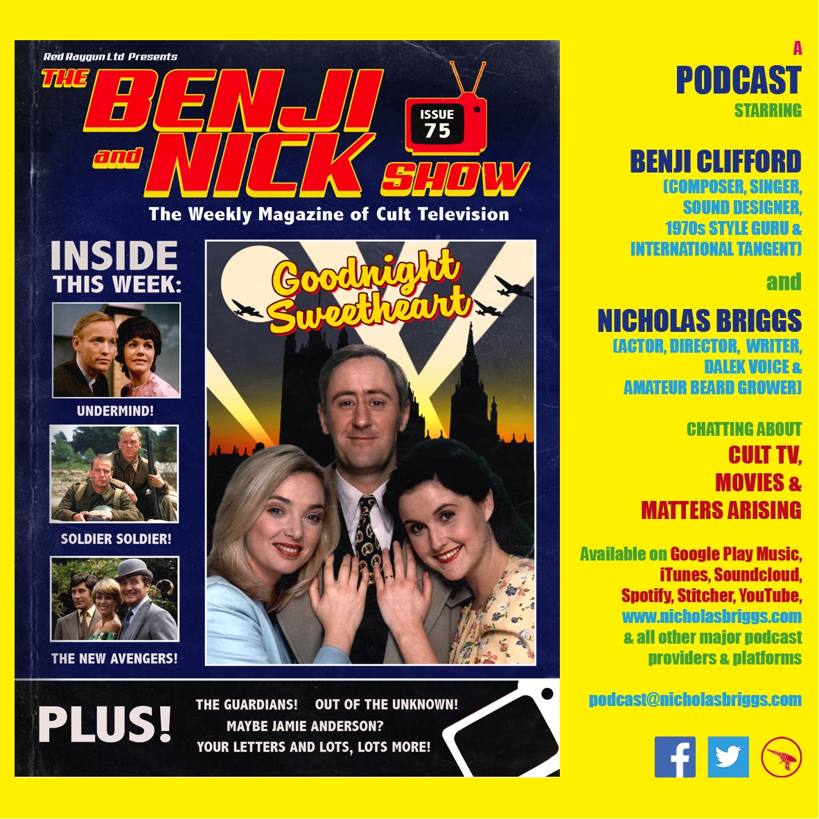 The Benji and Nick Show – Goodnight Sweetheart of the Unknown