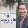 Artwork for Dan Moyle joins Dr. Jason Brooks Leadership Podcast