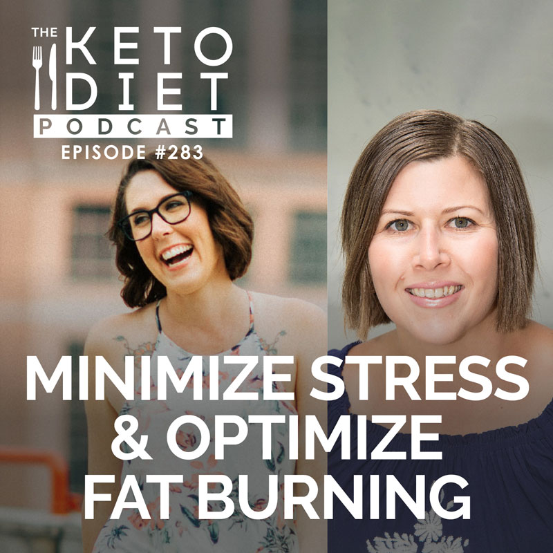 #283 Minimize Stress & Optimize Fat Burning with Leah Williamson
