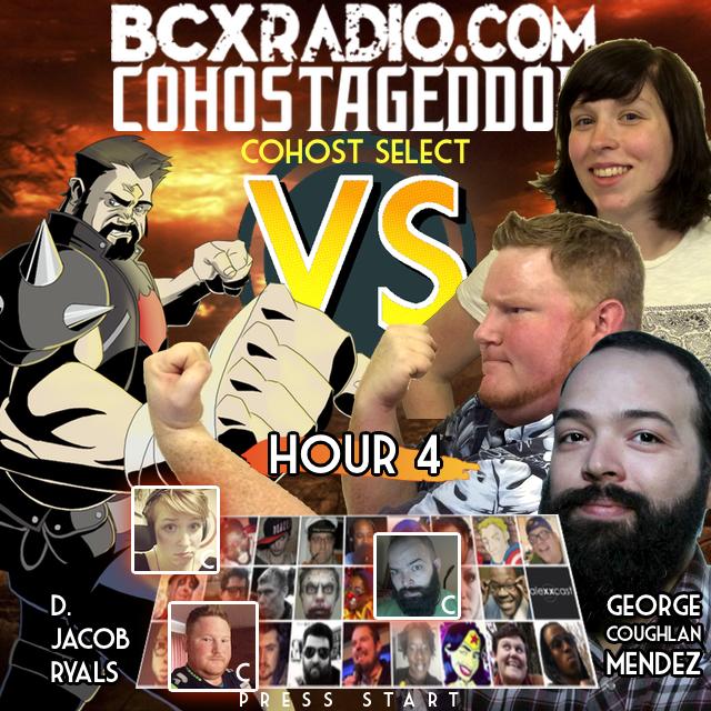 BCXradio 6.01.04 - COHOSTAGEDDON: HOUR 4