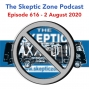 Artwork for The Skeptic Zone #616 -2.August.2020