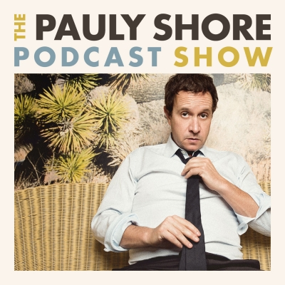 The Pauly Shore Podcast Show show image