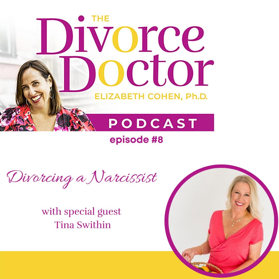 The Divorce Doctor - Episode 08: Divorcing a Narcissist