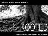 Rooted - In Christ