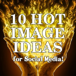 12 - 10 Image Ideas for Social Media with Janet E Johnson & Lisa Saline