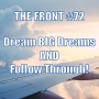 Artwork for Dream BIG Dreams AND Follow Through (The FRONT #72)