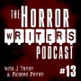 Artwork for The Horror Writers Podcast - Episode #13:  Genre Hopping and Pen Names