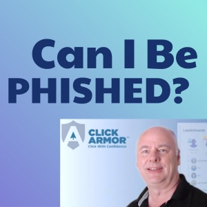 Can I Be Phished?