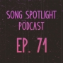 "Artwork for This Week's Top 9 Indie Tracks: ""Song Spotlight"" (Ep. 71)"