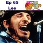 Artwork for Ep 65 Lee Tramps Like Us Podcast - Set Lusting Bruce