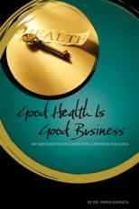 Dr David Rearick and Stephen Cherniak with Strategic Benefits Solutions Explain How Good Health is Good Business