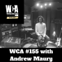 Artwork for WCA #155 with Andrew Maury