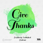 Artwork for Ep. 07: G for Give Thanks
