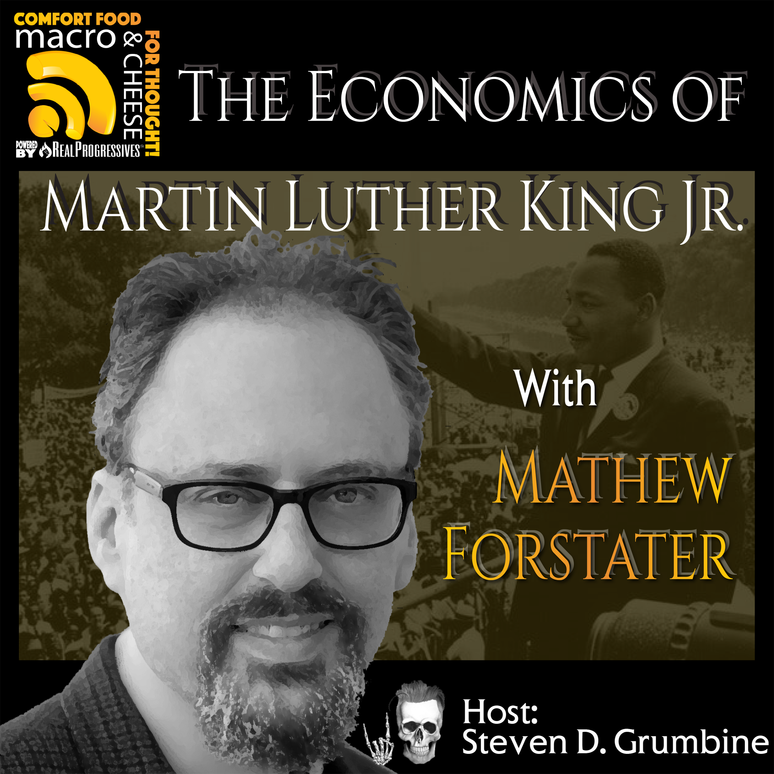 The Economics of Martin Luther King Jr. with Mathew Forstater