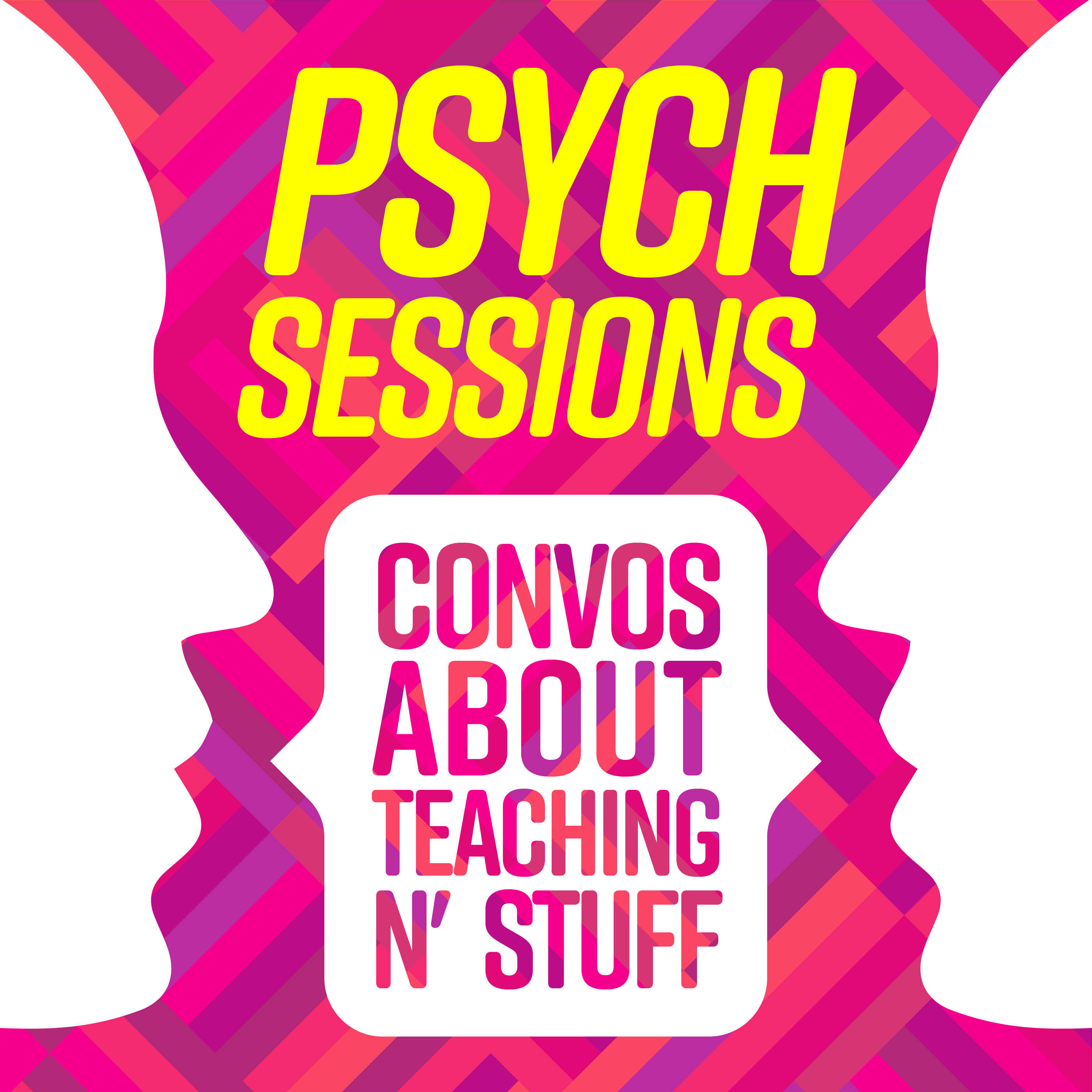 PsychSessions: Conversations about Teaching N' Stuff show art