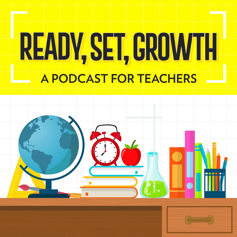 Ready Set Growth - Inspiration for Teachers show art