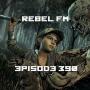 Artwork for Rebel FM Episode 390 - 10/05/2018