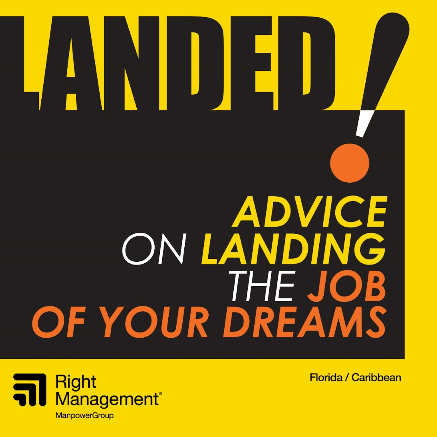 Landed! Advice on Landing the Job of Your Dreams show art