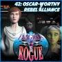 Artwork for #42: Oscar-worthy Rebel Alliance