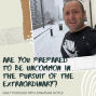 Artwork for Are You Prepared To Be Uncommon In The Pursuit Of The Extraordinary?
