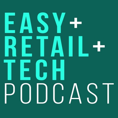 easyretailtech podcast show image