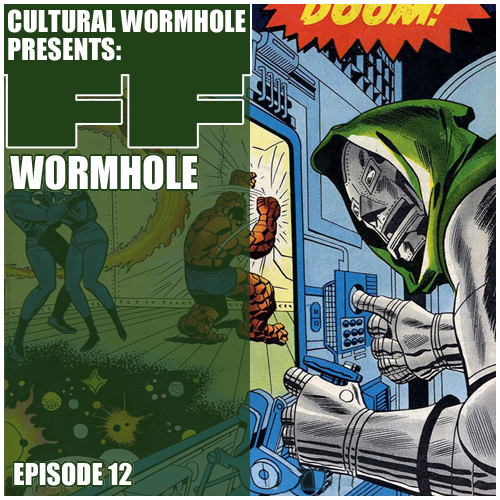 Cultural Wormhole Presents: FF Wormhole Episode 12