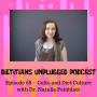 Artwork for Episode 68 - Cults and Diet Culture with Dr. Natalie Feinblatt