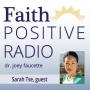 Artwork for Faith Positive Radio: Sarah Tse
