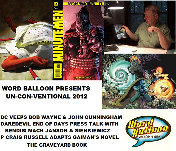 Word Balloon Unconventional With DC Veeps Daredevil End Of Days and P Craig Russell