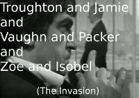 Troughton and Jamie and Vaughn and Packer and Zoe and Isobel (The Invasion)