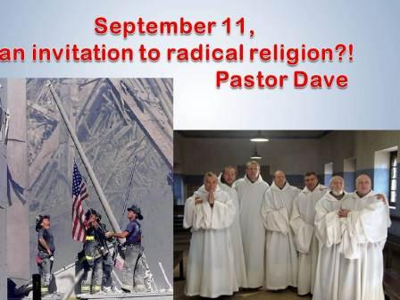 september 11: an invitation to radical religion?