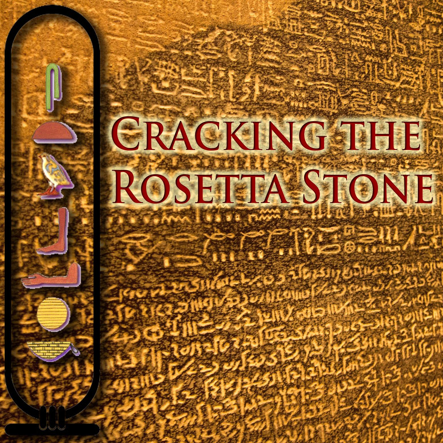 Artwork for Cracking the Rosetta Stone