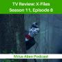 Artwork for TV Review: X-Files Season 11, Episode 8: Familiar