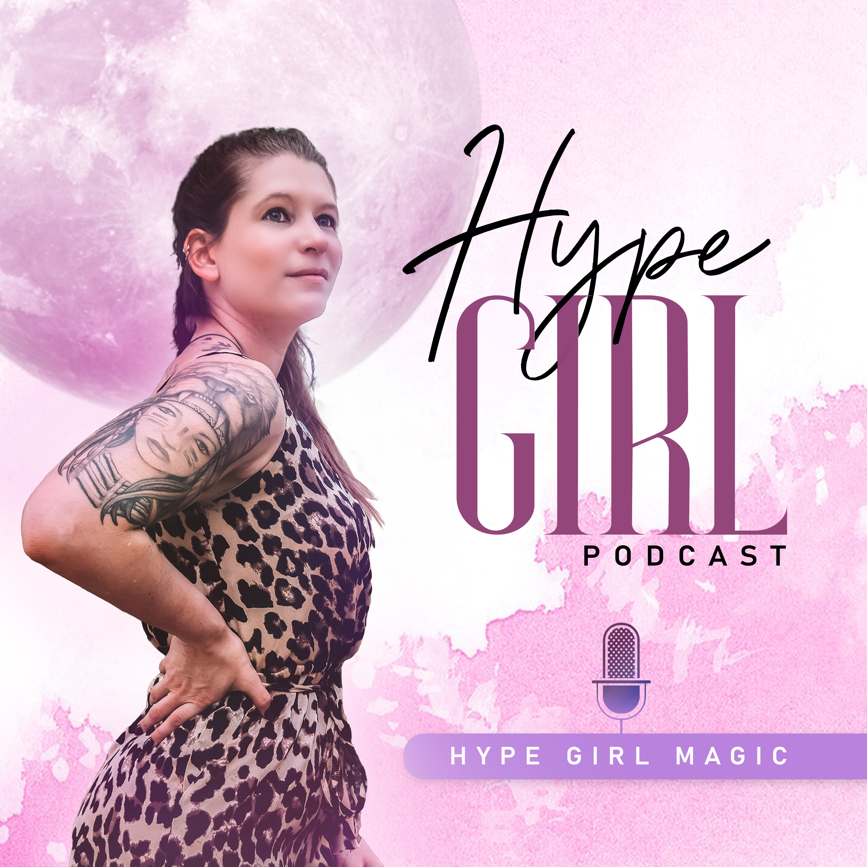 Hype Girl Podcast show art