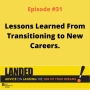Artwork for Lessons Learned From Transitioning to New Careers