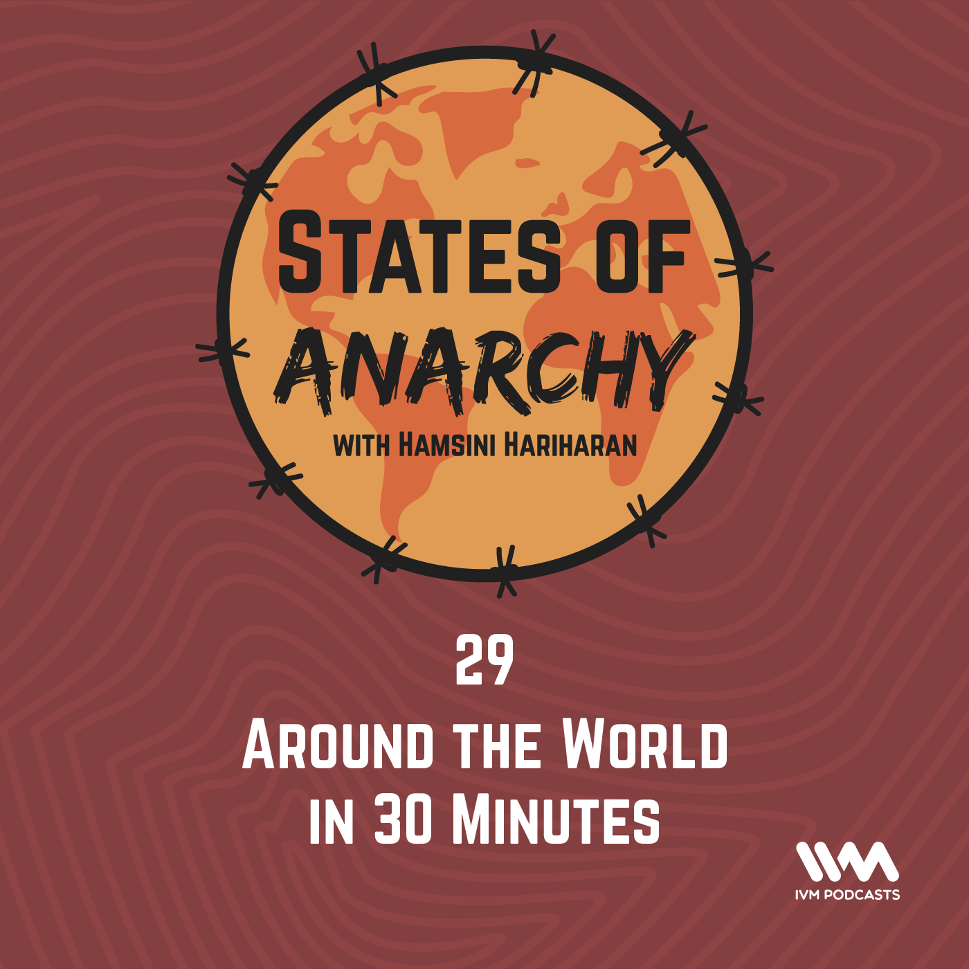 Ep. 29: Around the World in 30 Minutes