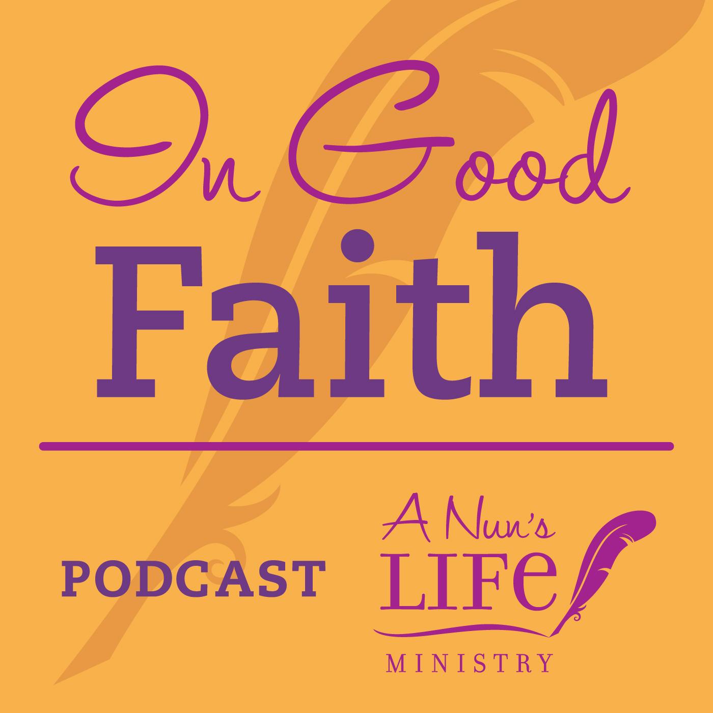 Artwork for IGF040 In Good Faith - Sister Michele Morek of Global Sisters Report