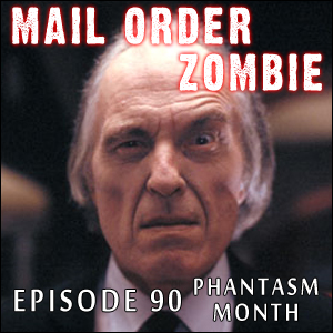 Mail Order Zombie: Episode 090