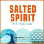 Artwork for Welcome to the Salted Spirit Podcast!