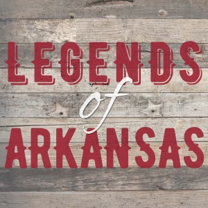 Legends of Arkansas